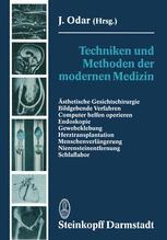 Techniken und Methoden der modernen Medizin