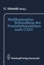Medikamentöse Behandlung des Postinfarktpatienten nach CAST