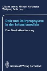 Delir und Delirprophylaxe in der Intensivmedizin