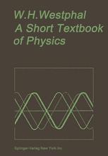 A Short Textbook of Physics