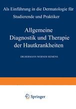 Allgemeine Diagnostik und Therapie der Hautkrankheiten