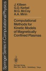 Computational Methods for Kinetic Models of Magnetically Confined Plasmas