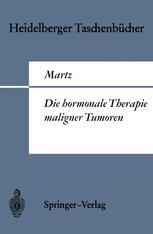 Die hormonale Therapie maligner Tumoren