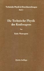 Die Technische Physik des Kraftwagens