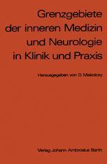 Grenzgebiete der inneren Medizin und Neurologie in Klinik und Praxis