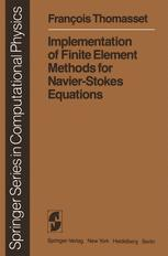 Implementation of Finite Element Methods for Navier-Stokes Equations