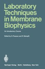 Laboratory Techniques in Membrane Biophysics