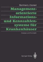 Managementorientierte Informations- und Kennzahlensysteme für Krankenhäuser