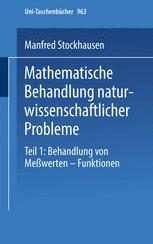 Mathematische Behandlung naturwissenschaftlicher Probleme