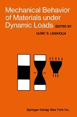 Mechanical Behavior of Materials under Dynamic Loads