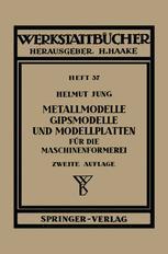 Metallmodelle, Gipsmodelle und Modellplatten für die Maschinenformerei