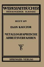 Metallographische Arbeitsverfahren