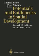 Potentials and Bottlenecks in Spatial Development