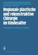 Regionale plastische und rekonstruktive Chirurgie im Kindesalter