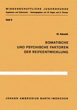 Somatische und psychische Faktoren der Reifeentwicklung