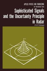Sophisticated Signals and the Uncertainty Principle in Radar
