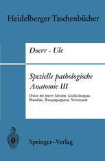 Spezielle pathologische Anatomie III