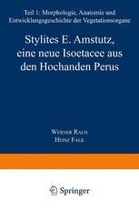 Stylites E. Amstutz, eine neue Isoëtacee aus den Hochanden Perus