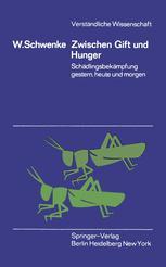 Zwischen Gift und Hunger