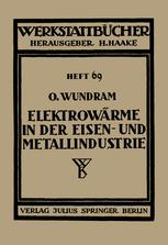 Elektrowärme in der Eisen- und Metallindustrie