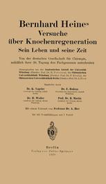 Bernhard Heines Versuche über Knochenregeneration