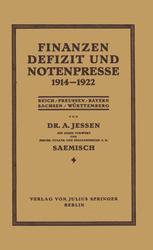 Finanzen Defizit und Notenpresse 1914–1922
