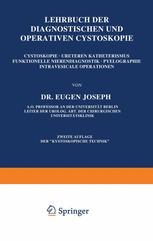 Lehrbuch der Diagnostischen und Operativen Cystoskopie