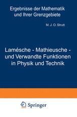 Lamésche - Mathieusche - und Verwandte Funktionen in Physik und Technik