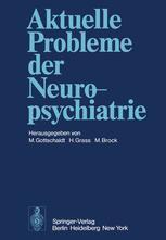 Aktuelle Probleme der Neuropsychiatrie