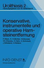 Konservative, instrumentelle und operative Harnsteinentfernung