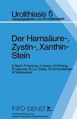 Der Harnsäure-, Zystin-, Xanthin-Stein
