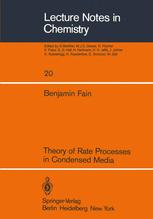 Theory of Rate Processes in Condensed Media