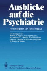 Ausblicke auf die Psychiatrie