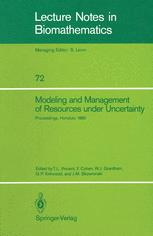 Modeling and Management of Resources under Uncertainty