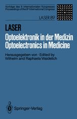 Laser/Optoelektronik in der Medizin / Laser/Optoelectronics in Medicine
