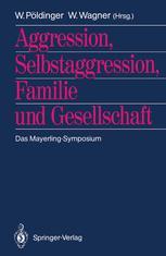 Aggression, Selbstaggression, Familie und Gesellschaft