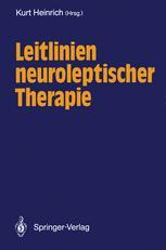 Leitlinien neuroleptischer Therapie