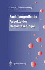 Fachübergreifende Aspekte der Hämostaseologie
