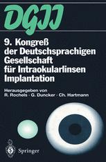 9. Kongreß der Deutschsprachigen Gesellschaft für Intraokularlinsen Implantation