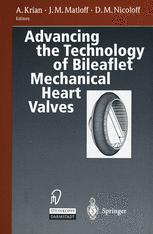 Advancing the Technology of Bileaflet Mechanical Heart Valves