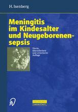 Meningitis im Kindesalter und Neugeborenensepsis