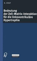 Bedeutung der Zell-Matrix-Interaktion für die linksventrikuläre Hypertrophie