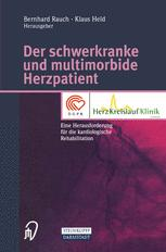 Der schwerkranke und multimorbide Herzpatient
