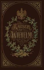 Kaiser Wilhelm 1797–1877