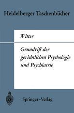 Grundriß der gerichtlichen Psychologie und Psychiatrie