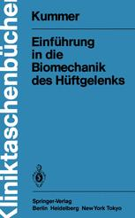 Einführung in die Biomechanik des Hüftgelenks