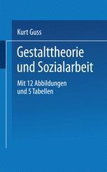 Gestalttheorie und Sozialarbeit