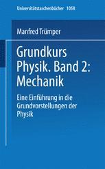 Grundkurs Physik Band 2: Mechanik