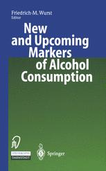 New and Upcoming Markers of Alcohol Consumption