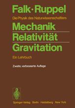 Mechanik, Relativität, Gravitation